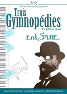 Erik Satie - Trois Gymnopédies for Piano Duet