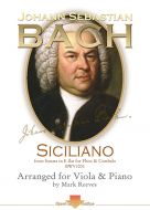 Siciliano by J S Bach arranged for Viola and Piano